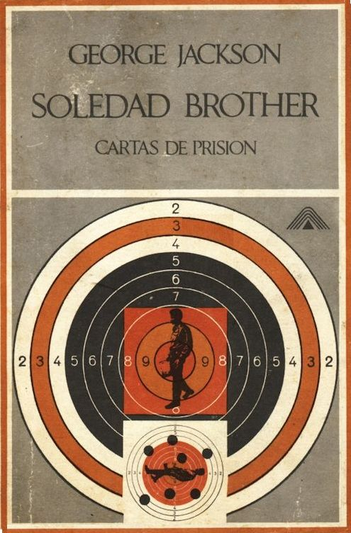 soledad brother by george jackson