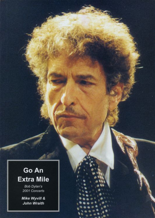 go an extra mile 2001 concerts Bob Dylan book