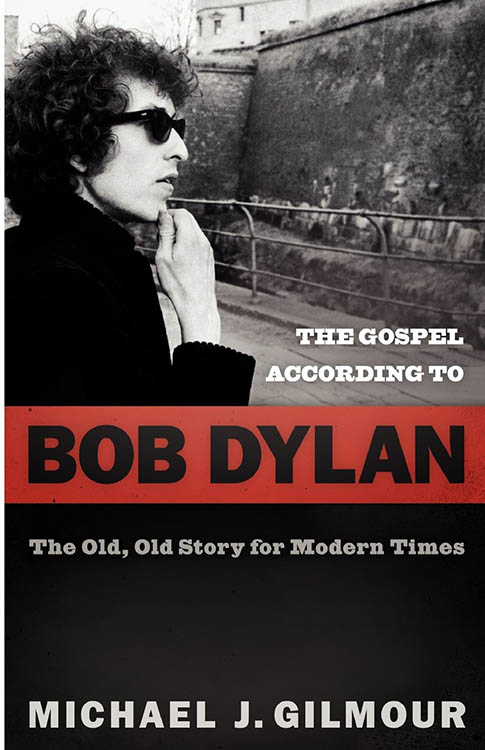 gospel according to Bob Dylan book
