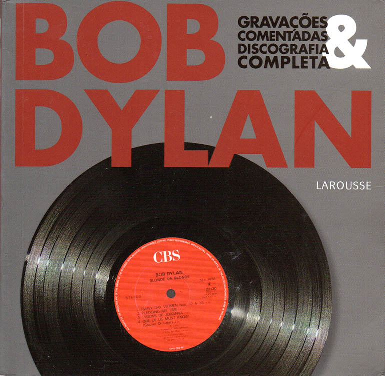 ravacoes commentadas & discografia completa hinton brian arousse Dylan book in Portuguese
