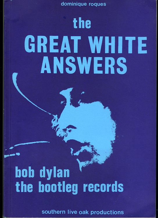 great white answers roques Bob Dylan book