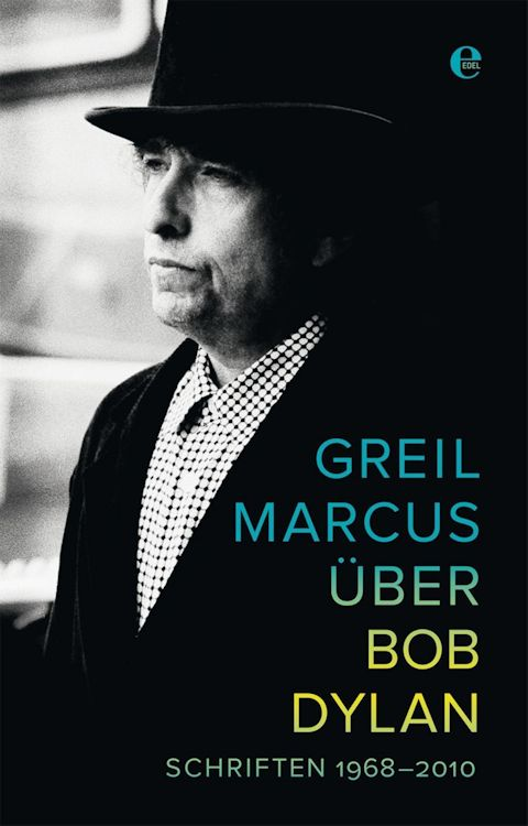 greil marcus über bob dylan book in German