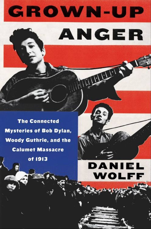 grown-up anger Bob Dylan book