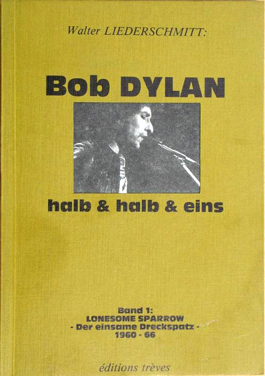halb und halb und eins lonesome sparow bob dylan book in German