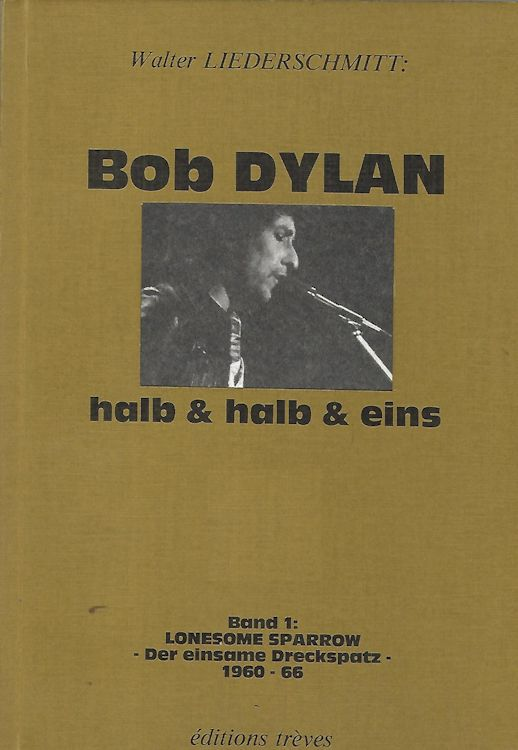 halb und halb und eins bob dylan book in German 1981