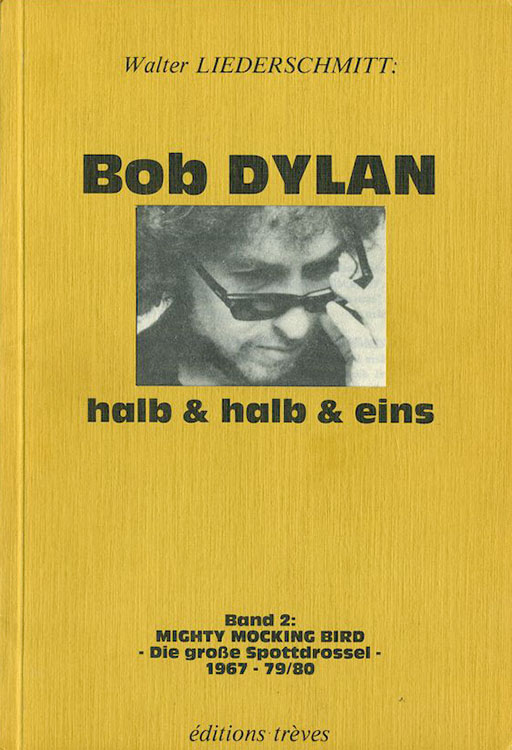 halb und halb und eins mignty mockingbird bob dylan book in German