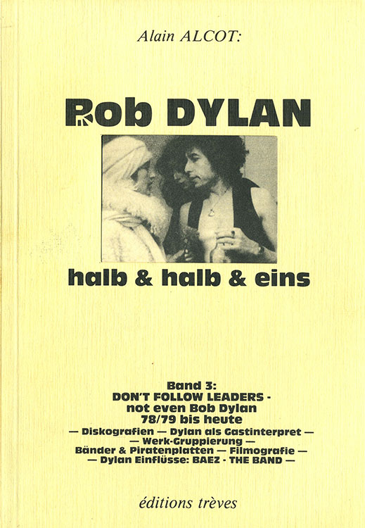 halb & halb band no 3 don(t follow leaders bob dylan book in German