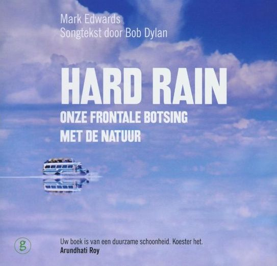 hard rain bob dylan book in Dutch