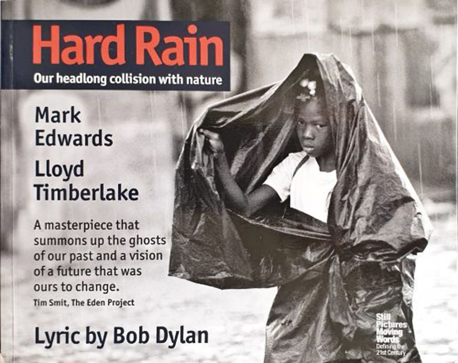 hard rain our headlong collision with nature 2006 red title Bob Dylan book
