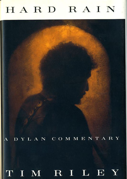 hard rain a Dylan commentary book 1992