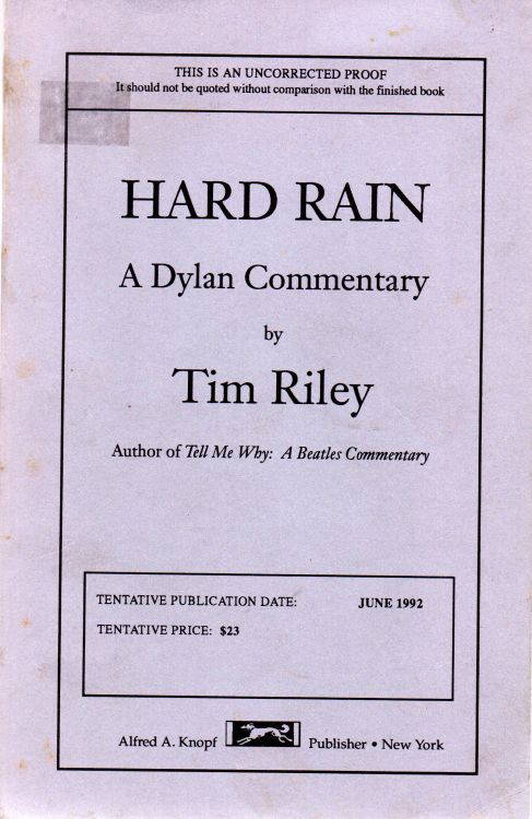 hard rain a Dylan commentary book 1992 paperback uncorrected              proof