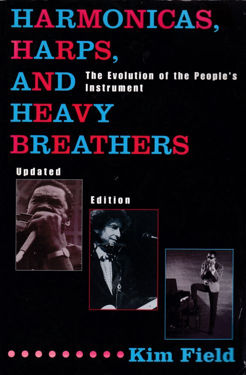 harmonicas harps and heavy breathers Bob Dylan book