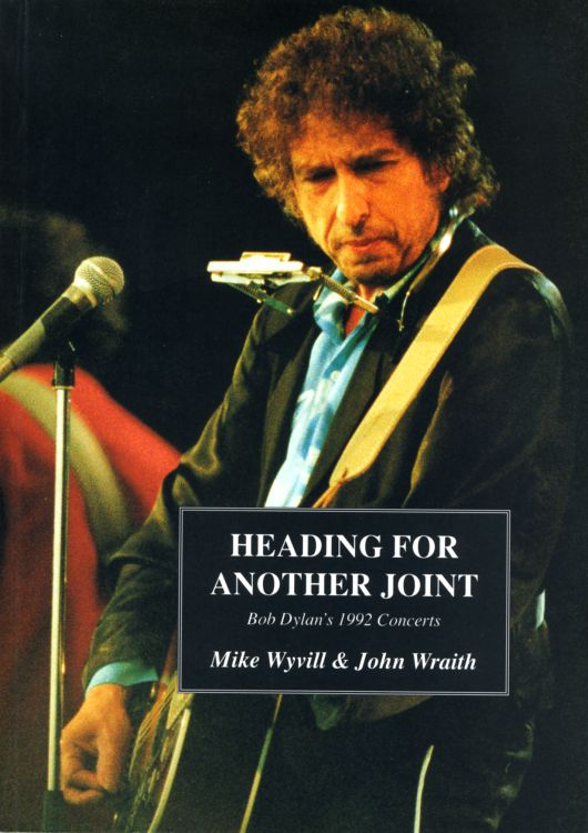 heading for another joint 1993 concerts Bob Dylan book