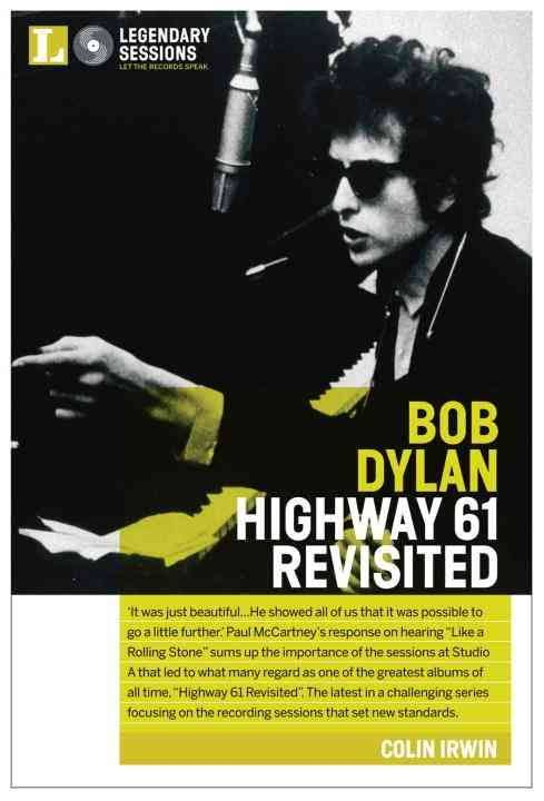 highway 61 revisited colin irwin hardback Bob Dylan book