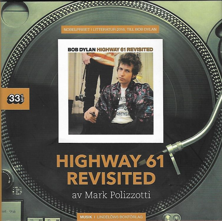 Highway 61 revisited pollizzotti hard cover Dylan book in Swedish