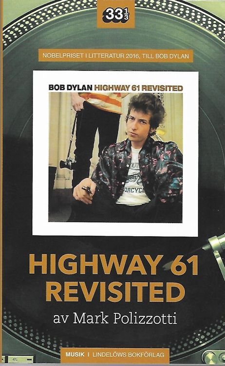 Highway 61 revisited pollizzotti softcover Dylan book in Swedish