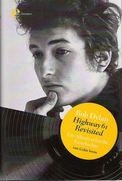highway 61 colin irwin bob dylan book in German