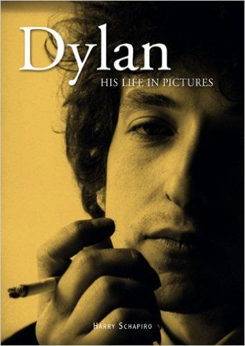 dylan his life in pictures book