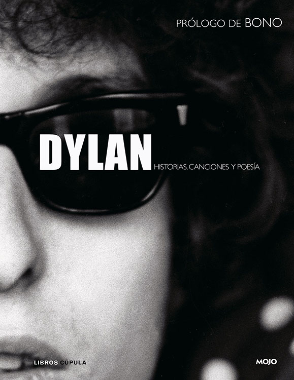 dylan book historias canciones y poesia in Spanish
