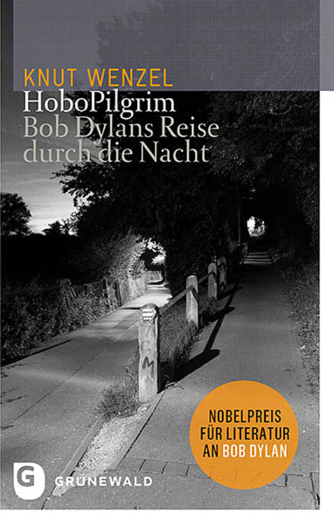 hobopilgrim knut wenzel 2016 bob dylan book in German