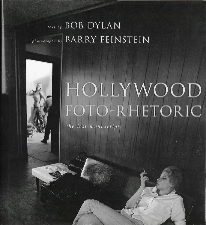 hollywood foto-rhetoric UK hardback Bob Dylan book