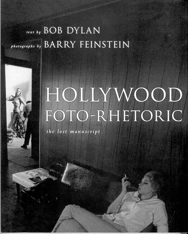 hollywood foto-rhetoric 2010 Bob Dylan book