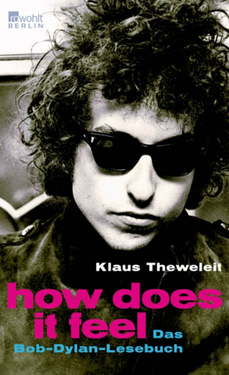 how does it feel bob dylan book in German