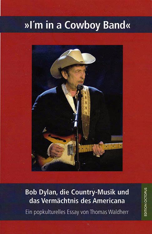 bob dylan i'm in a cowboy band book in German