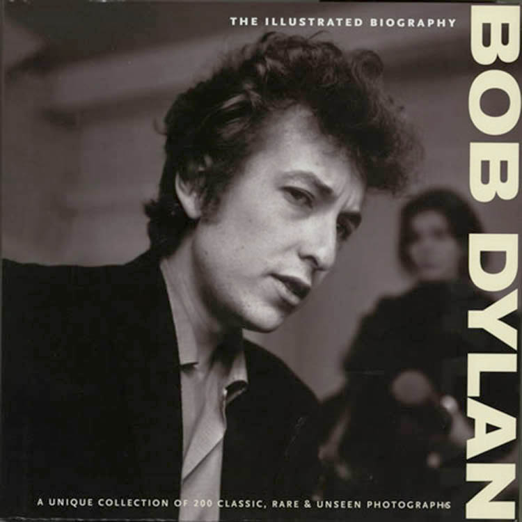 the illustrated biography chris rushby 2009 Bob Dylan book