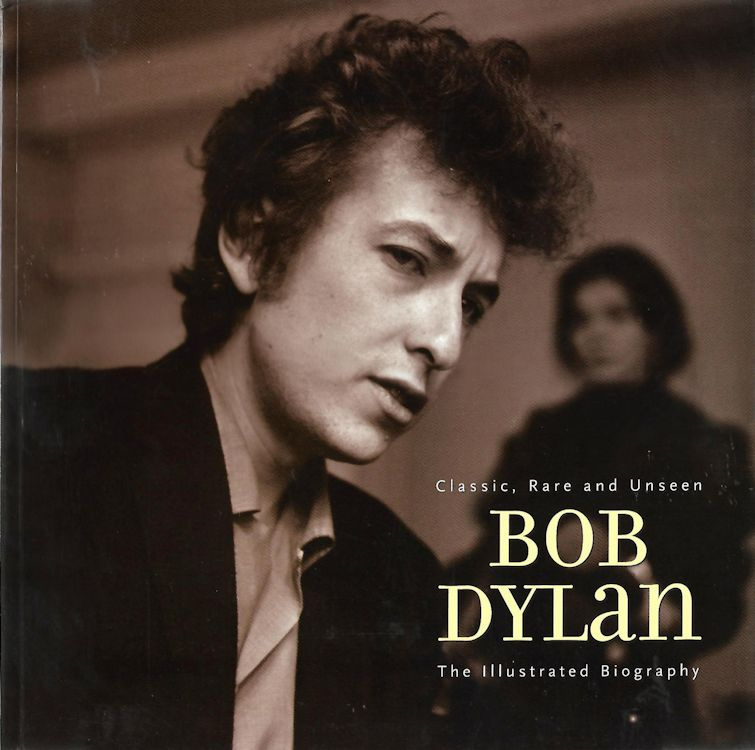 the illustrated biography chris rushby Bob Dylan book