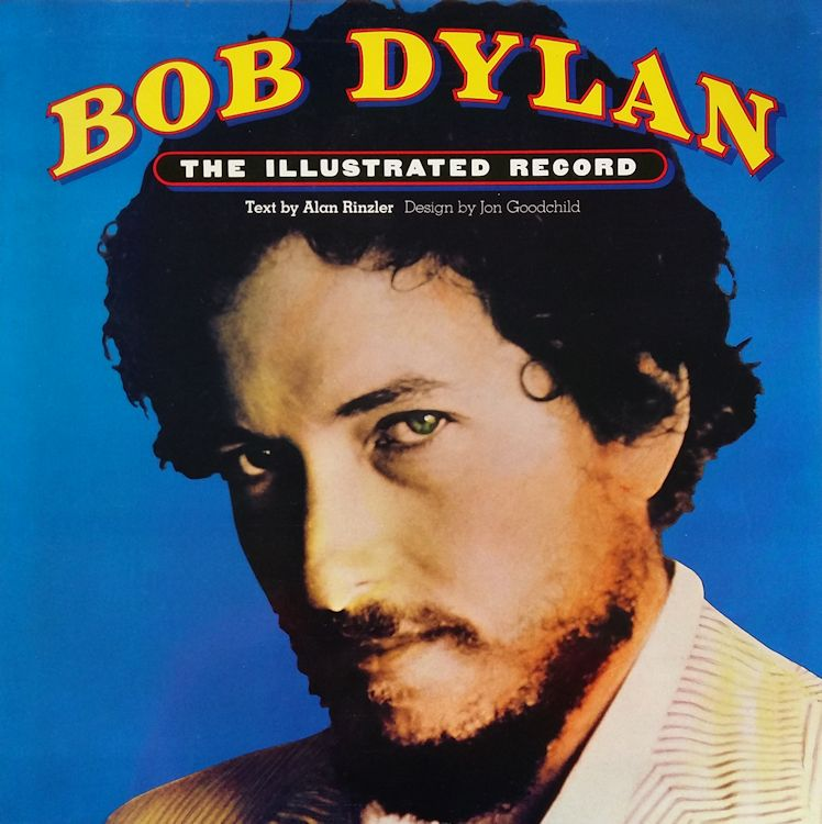 the illustrated record alan rinzler 1978 Bob Dylan book