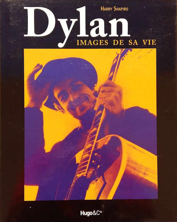 bob dylan images d sa vie book in French
