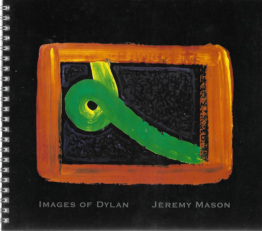 images of Bob Dylan jeremy mason book