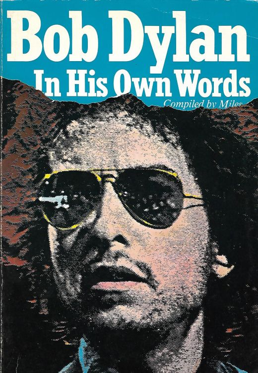 Bob Dylan in his own words miles quick fox book