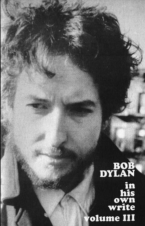 Bob Dylan in his own write personal sketches vol 3 book