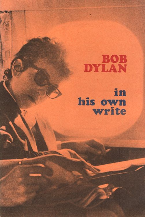Bob Dylan in his own write personal sketches 1962-65 book