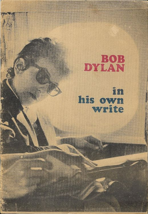 Bob Dylan in his own write personal sketches 1962-65 book other colour