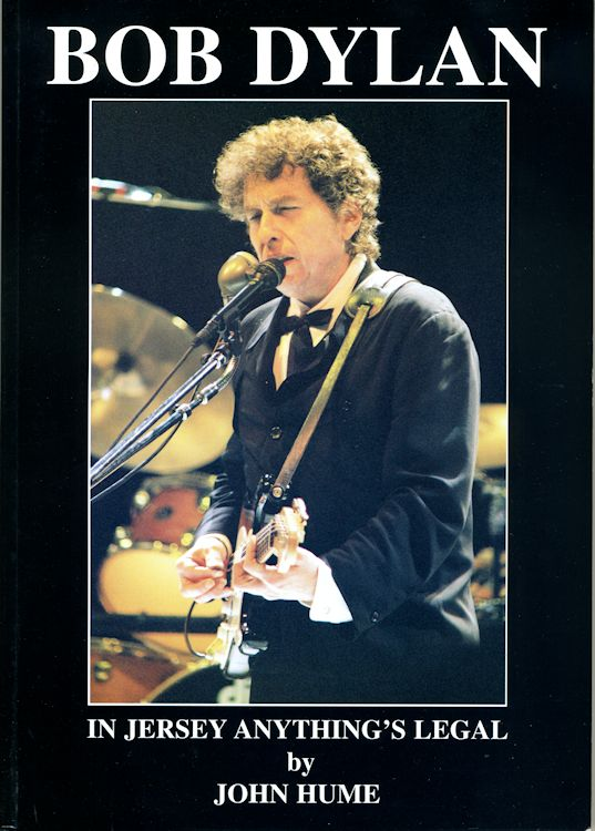 in jersey anything is legal Bob Dylan in the usa and canada 1986-1998 book