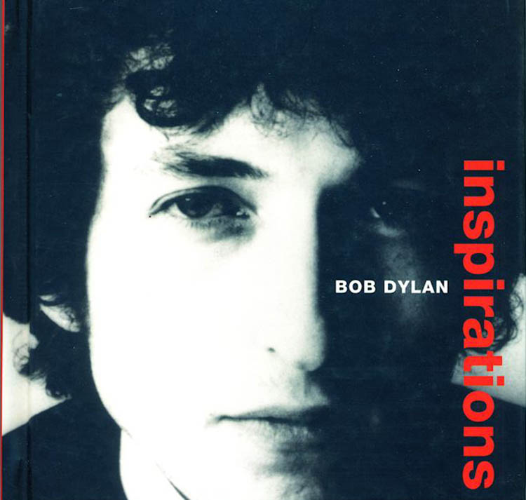 inspirations Bob Dylan book