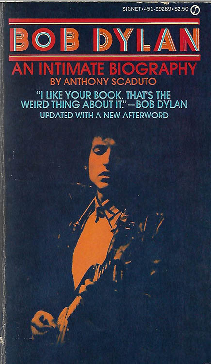 intimate biography anthony scaduto  new american library 1979 Bob Dylan book