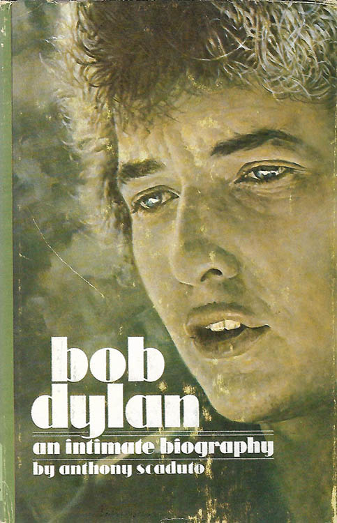 intimate biography anthony scaduto castle 1971 Bob Dylan book