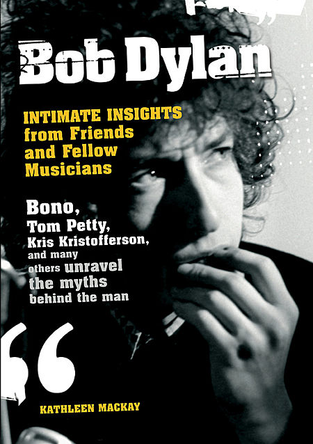 intimate insights from friends and fellow musicians omnibus 2007 Bob Dylan book
