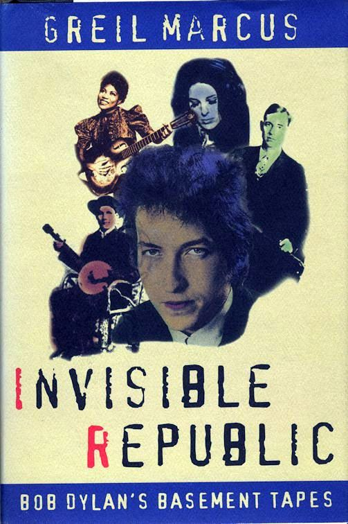 invisible republic marcus 1997 hardback Bob Dylan book