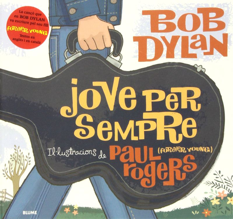 jove per sempre Dylan book in Catalan