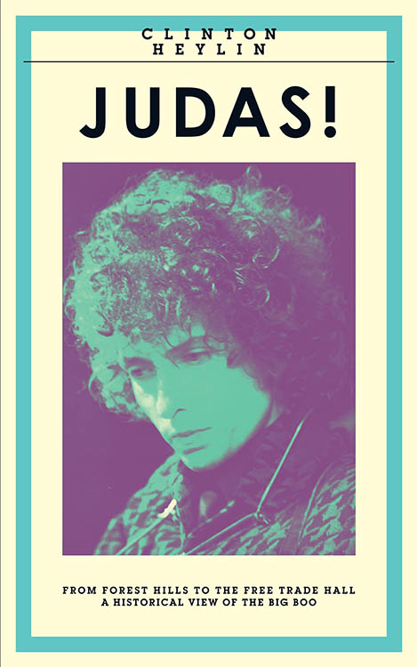 judas! from forest hills to the free trade hall UK Bob Dylan book
