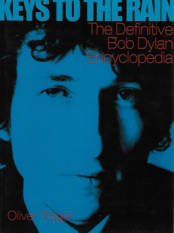 keys to the rain Bob Dylan book unedited portions