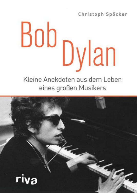 kleine anekdoten christoph spockerbob dylan book in German