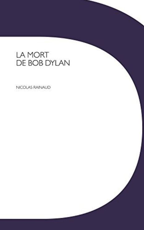 la mort de bob dylan book in French