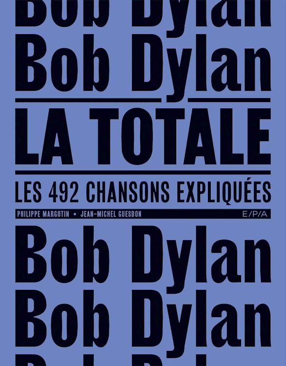 bob dylan la totale margotin guesdon book in French 2019