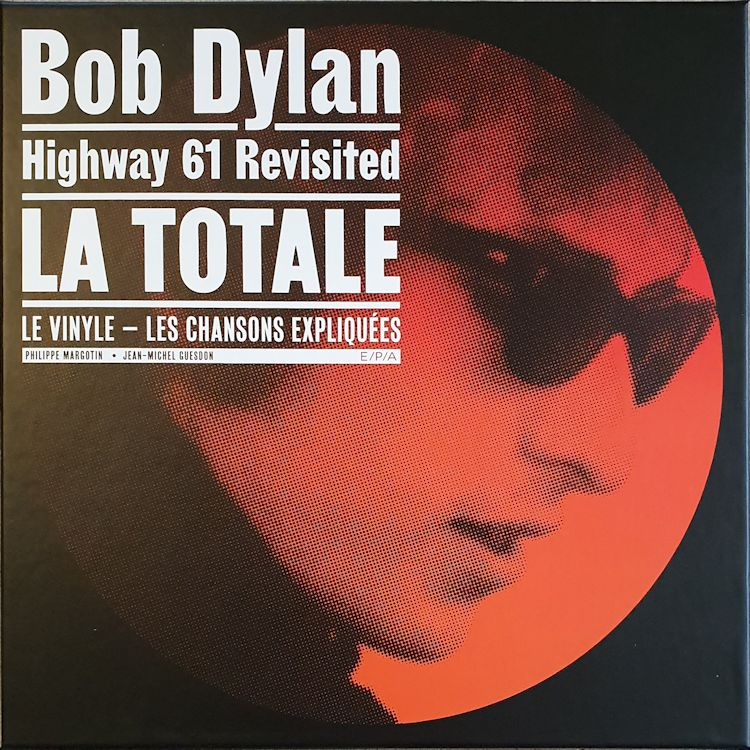 bob dylan la totale highway 61 margotin guesdon box 2019